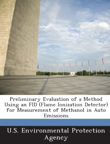 Preliminary Evaluation of a Method Using an Fid (Flame Ionization Detector) for Measurement of Methanol in Auto Emissions