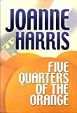Five Quarters of the Orange, Joanne Harris, 1585471372