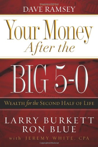 your-money-after-the-big-5-0-wealth-for-the-second-half-of-life