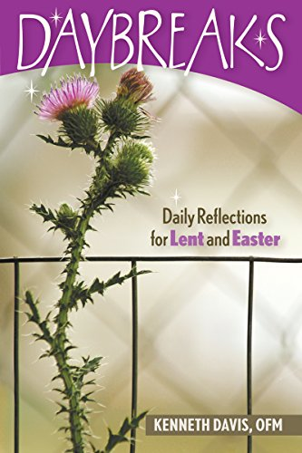 Daybreaks Davis Lent 2009: Daily Reflections for Lent and Easter