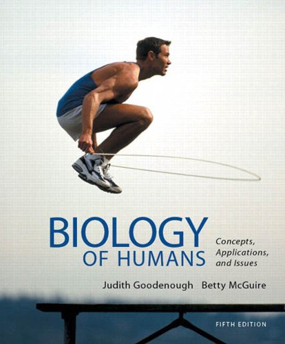 Biology of Humans: Concepts, Applications, and Issues (5th Edition) Pdf