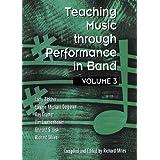 Teaching Music Through Performance in Band, Vol. 3