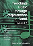 Teaching Music Through Performance in Band, Larry Blocher, 1579990924