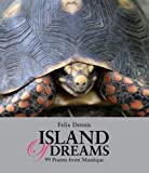 img - for Island of Dreams: 99 Poems from Mustique book / textbook / text book