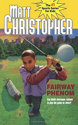 Fairway Phenom (Matt Christopher Sports Classics) pdf epub