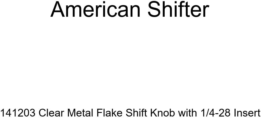 American Shifter 141203 Clear Metal Flake Shift Knob with 1//4-28 Insert