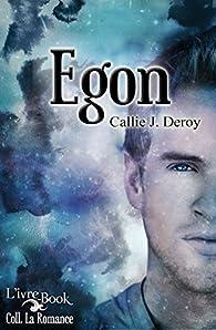 Egon par Callie J. Deroy