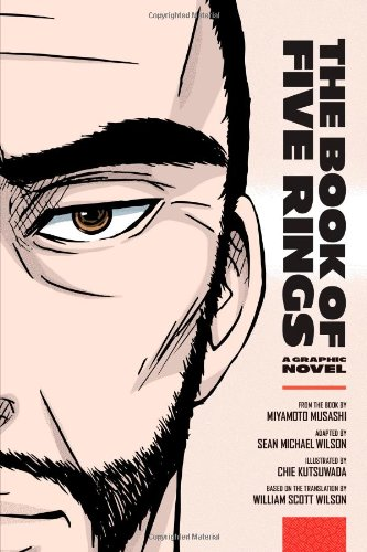 The way of strategy the book of five rings miyamoto musahi the book of five rings the book of five rings a graphic novel fandeluxe Gallery