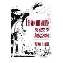Ethnonationalism: The Quest for Understanding