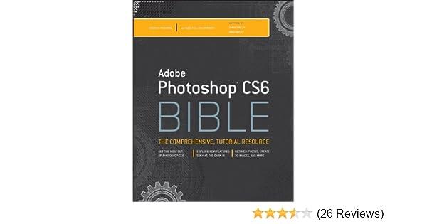 Amazon adobe photoshop cs6 bible ebook brad dayley danae amazon adobe photoshop cs6 bible ebook brad dayley danae dayley kindle store fandeluxe Choice Image