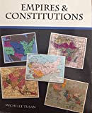 Historical Issues and Contemporary Man : Empires and Constitutions, Tusan, Michelle, 1465239812