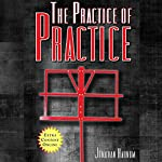 The Practice of Practice: Get Better Faster | Jonathan Harnum