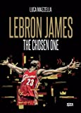 Lebron James. The chosen one