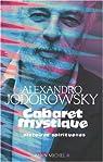 Cabaret mystique : Histoires spirituelles par Jodorowsky