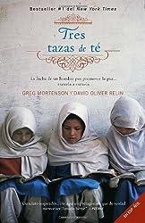 Tres tazas de te: La lucha de un hombre para promover la paz--escuela a escuela (Spanish Edition)