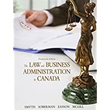 The Law and Business Administration in Canada, Loose Leaf Version (14th Edition)