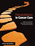 img - for Rehabilitation in Cancer Care book / textbook / text book