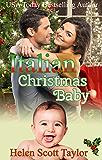 Italian Christmas Baby (Sweet Italian Christmas Book 2)