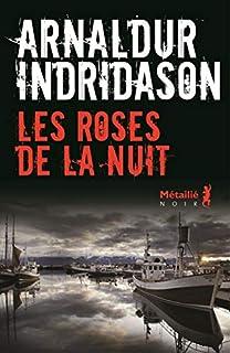 Les roses de la nuit, Arnaldur Indridason