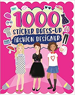 1000 Sticker Dress Up Fashion Designer: Parragon Books Ltd ...
