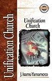 Unification Church, J. Isamu Yamamoto, 0310703816