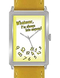 """Whatever"" Is the Theme on the Yellow Dial of the Rectangle Polished Chrome Watch with Yellow Band"