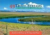 49 Trout Streams of Southern Colorado