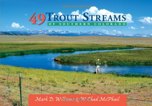 49 Trout Streams of Southern - Field Williams Az