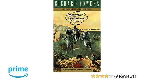 Richard Powers In Whose Smart >> Operation Wandering Soul Richard Powers 9780060976118 Amazon Com