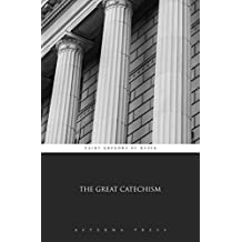 The Great Catechism (Illustrated)