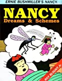Nancy: Dreams and Schemes (Ernie Bushmiller's Nancy #3)
