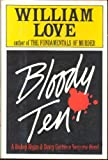 Bloody Ten, William F. Love, 1556112750