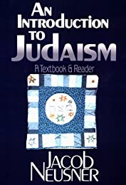 An Introduction to Judaism: A Textbook and Reader
