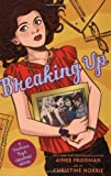 img - for By Aimee Friedman Breaking Up(Fashion High Graphic Novel) [Paperback] book / textbook / text book