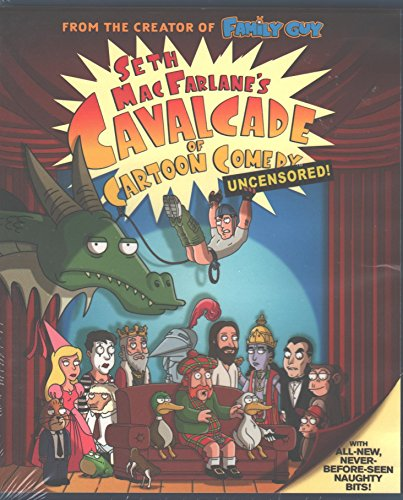 Seth MacFarlane's Cavalcade of Cartoon Comedy - Uncensored! with ALL-NEW-NEVER-BEFORE-SEEN-NAUGHTY-BITS!