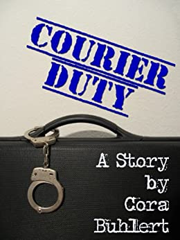 Courier Duty (Carrie Ragnarok Book 1) (English Edition) por [Buhlert, Cora]