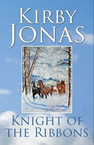 KNIGHT OF THE RIBBONS by [JONAS, KIRBY]