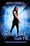 The Cardinal Gate (An Eleanor Morgan Novel) (Volume 1) by  Amy Cissell in stock, buy online here