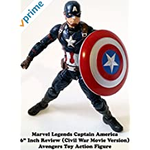 "Review: Marvel Legends Captain America 6"" Inch Review (Civil War Movie Version) Avengers Toy Action Figure"