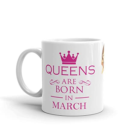 Queens Are Born In March Coffee Mug Cups For Happy Birthday Gift Gf
