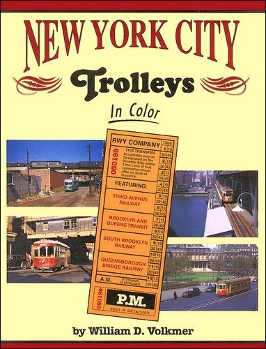 new york city trolleys in color - 1