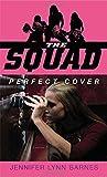 Perfect Cover (Squad)