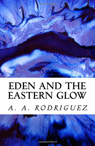 Download Eden and the Eastern Glow pdf