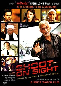 Shoot On Sight (2009) (DVD/Hindi Film/Bollywood/Indian Cinema/Political Drama/Naseruddin Shah)