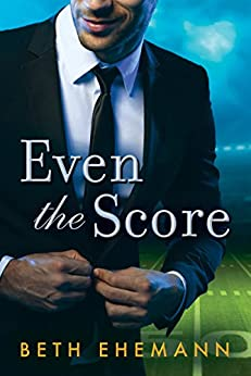 Even the Score by [Ehemann, Beth]