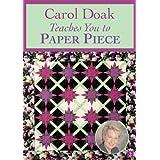 Carol Doak Teaches You to Paper Piece