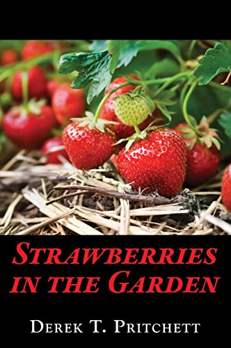 Paragon Garden (Strawberries in the Garden)
