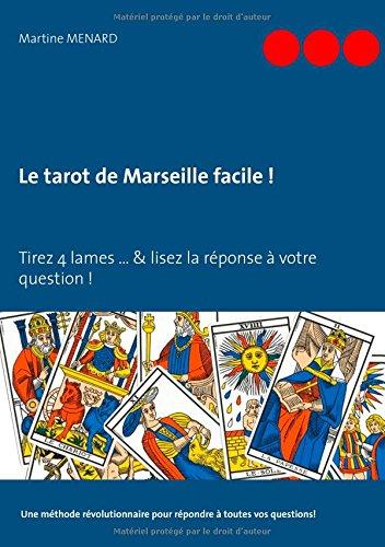 Le Tarot de Marseille Facile ! (French Edition)