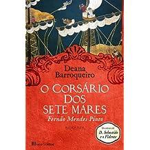 O corsario dos sete mares: Fernao Mendes Pinto