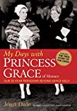 My Days with Princess Grace of Monaco